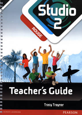Studio 2 Rouge Teacher Guide New Edition by Tracy Traynor