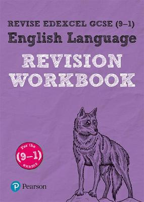 Revise Edexcel GCSE (9-1) English Language Revision Workbook for the 9-1 exams by Julie Hughes
