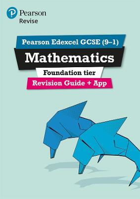 REVISE Edexcel GCSE (9-1) Mathematics Foundation Revision Guide (with online edition) for the 9-1 qualifications by Harry Smith