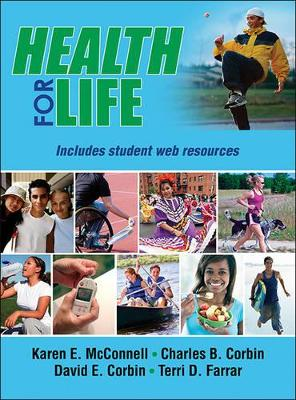 Health for Life With Web Resources - Cloth by Karen McConnell, Charles B. Corbin, David E. Corbin