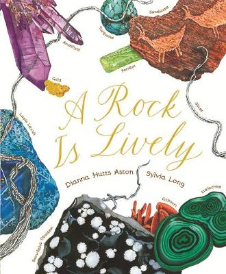 Rock is Lively by Dianna Aston