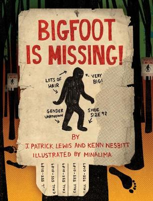 Bigfoot is Missing! by Kenn Nesbitt, J. Patrick Lewis