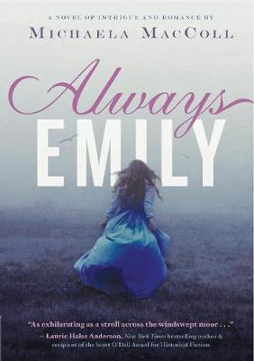 Always Emily by Michaela MacColl
