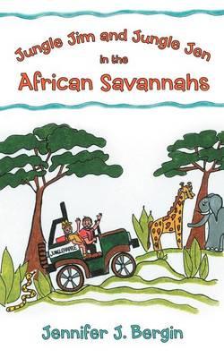 Jungle Jim and Jungle Jen in the African Savannahs by Jennifer J Bergin