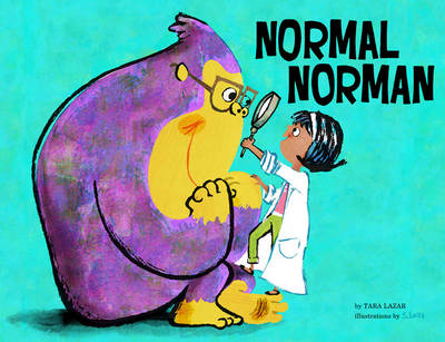 Normal Norman by Tara Lazar