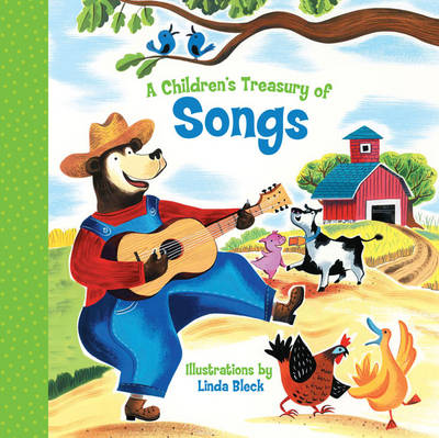 A Children's Treasury of Songs by Linda Bleck