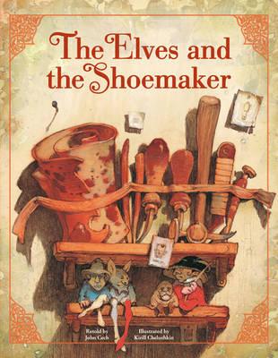 The Elves and the Shoemaker by Deanna McFadden