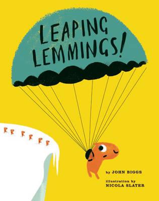 Leaping Lemmings! by John Briggs