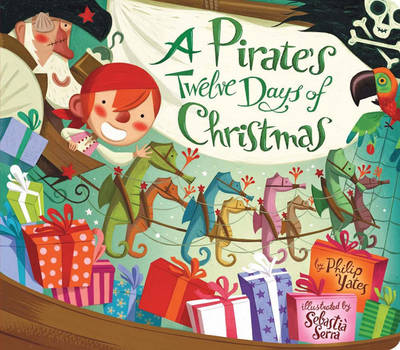Pirate's Twelve Days of Christmas by Philip Yates