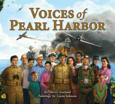 Voices of Pearl Harbor by Sherry Garland
