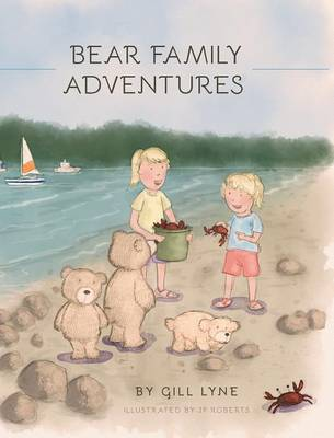 Bear Family Adventures by Gill Lyne