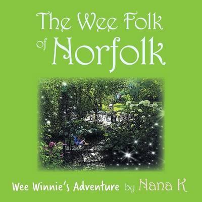 Wee Winnie's Adventure by Nana K