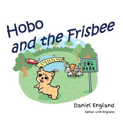 Hobo and the Frisbee by Daniel England
