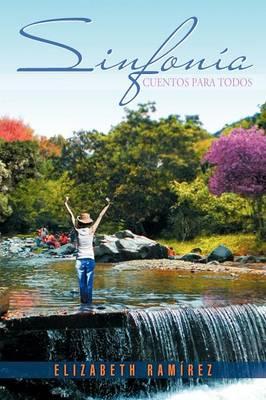 Sinfonia Cuentos Para Todos by Elizabeth Ram Rez, Elizabeth Ramirez