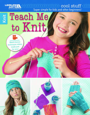 Cool Stuff: Teach Me to Knit Super Simple for Kids and Other Beginners! by Nicoletta Tronci