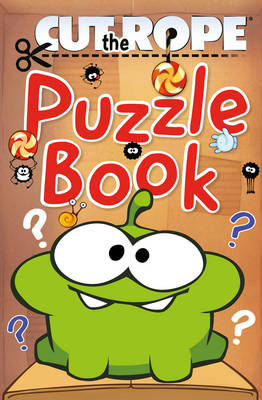 Cut the Rope: Puzzle Book by Zeptolab UK Ltd