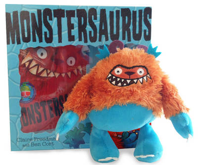 Monstersaurus Book and Toy by Claire Freedman, Ben Cort