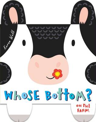 Whose Bottom? On the Farm by Karen Wall