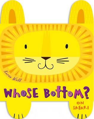 Whose Bottom? On Safari by Karen Wall