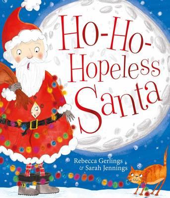 Ho-Ho-Hopeless Santa by Rebecca Gerlings