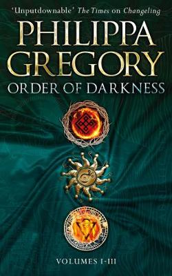 Order of Darkness by Philippa Gregory