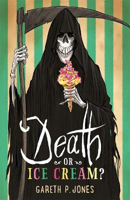 Death or ice cream by gareth p jones buy books at death or ice cream by gareth p jones fandeluxe Ebook collections