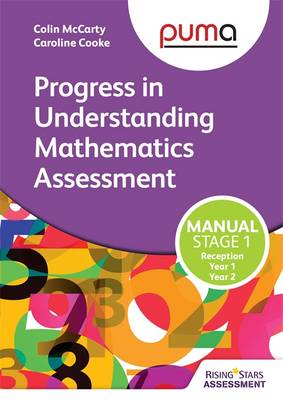 PUMA Stage One (R-2) Manual (Progress in Understanding Mathematics Assessment) by Colin McCarty, Caroline Cooke