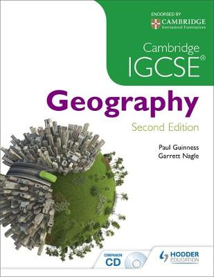 Cambridge IGCSE Geography 2nd Edition by Paul Guinness, Garrett Nagle