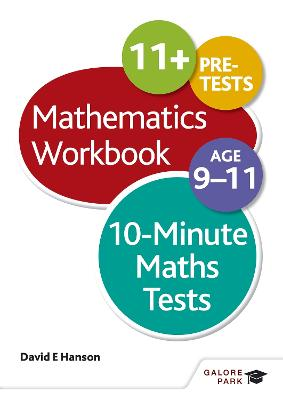 10-Minute Maths Tests Workbook Age 9-11 by David E. Hanson
