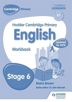Hodder Cambridge Primary English: Work Book Stage 6 by Moira Brown