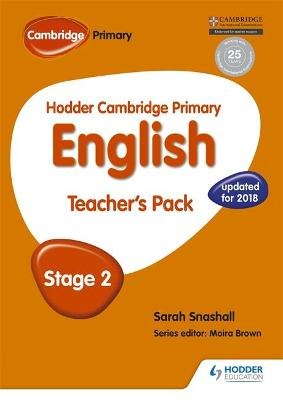 Hodder Cambridge Primary English: Teacher's Pack Stage 2 by Sarah Snashall