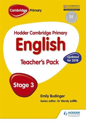 Hodder Cambridge Primary English: Teacher's Pack Stage 3 by Emily Budinger