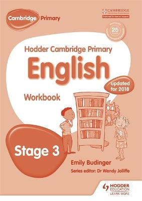 Hodder Cambridge Primary English: Work Book Stage 3 by Emily Budinger