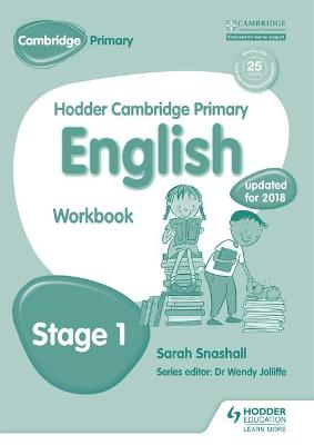 Hodder Cambridge Primary English: Work Book Stage 1 by Sarah Snashall