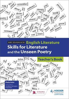 WJEC Eduqas GCSE English Literature Skills for Literature and the Unseen Poetry Teacher's Book by Sarah Basham, Jamie Rees, Rachel Bryant, Carol Gunter
