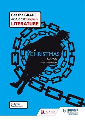 AQA GCSE English Literature Set Text Teacher Pack: A Christmas Carol by Sue Bennett, Dave Stockwin