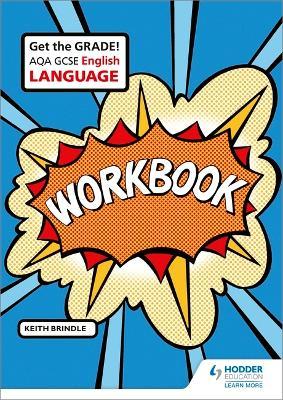 AQA GCSE English Language Workbook by Keith Brindle