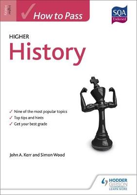 How to Pass Higher History by John Kerr, Simon Wood