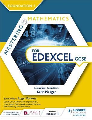 Mastering Mathematics for Edexcel GCSE: Foundation 1 by Heather Davis, Sophie Goldie, Linda Liggett, Robin Liggett