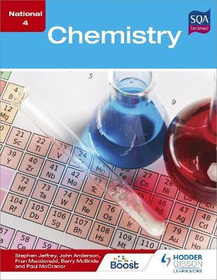 National 4 Chemistry by Stephen Jeffrey, Barry McBride, Fran Macdonald, Paul McCranor