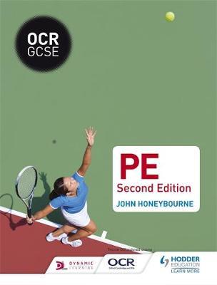 OCR GCSE (9-1) PE Second Edition by John Honeybourne