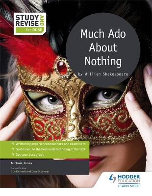 Study and Revise for GCSE: Much Ado About Nothing by Mike Jones
