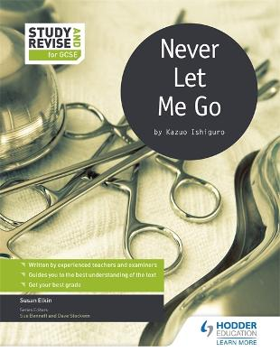 Study and Revise for GCSE: Never Let Me Go by Susan Elkin, Sue Bennett, Dave Stockwin