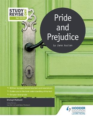 Study and Revise for GCSE: Pride and Prejudice by Shelagh Hubbard