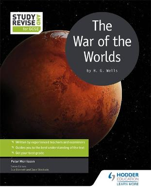 Study and Revise for GCSE: The War of the Worlds by Peter Morrisson