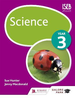 Science Year 3 by Sue Hunter, Jenny Macdonald