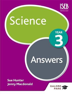 Science Year 3 Answers by Sue Hunter, Jenny Macdonald