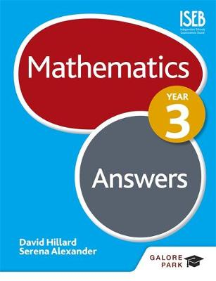Mathematics Year 3 Answers by David Hillard, Serena Alexander