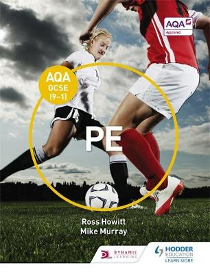 AQA GCSE (9-1) PE by Ross Howitt, Mike Murray