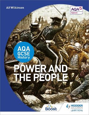 AQA GCSE History: Power and the People by Alf Wilkinson